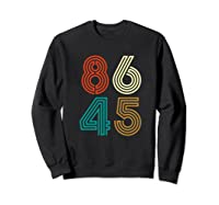 Classic Vintage Style 86 45 Anti Trump Funny T-shirt Sweatshirt Black
