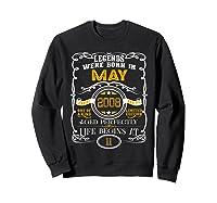 May 2008 11th Birthday Gift 11 Years Old For Shirts Sweatshirt Black