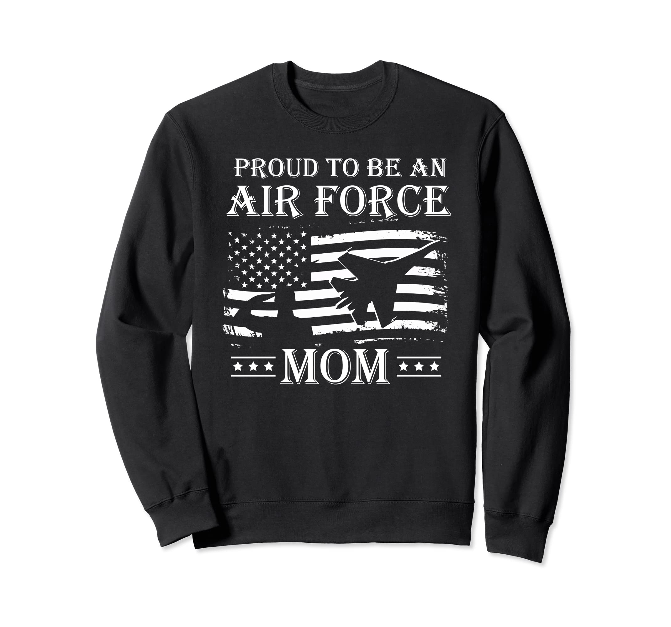 Proud To Be An Air Force Mom Sweat Shirt Pride Military-Teehay