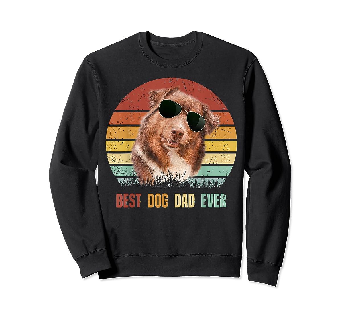 Mens Best Dog Dad Ever Australian Shepherd Father' s Day Tshirt-Sweatshirt-Black