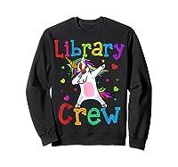 Library Crew Dabbing Unicorn 1st Day Of School Shirts Sweatshirt Black