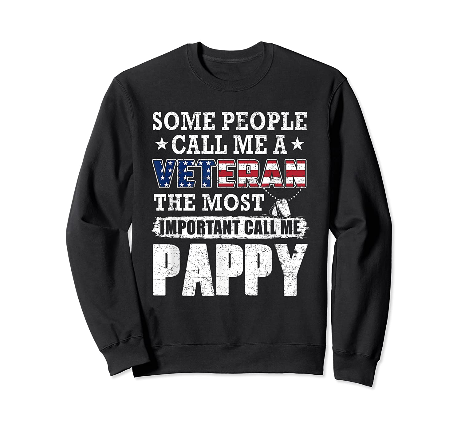 S Some People Call Me A Veteran Pappy Tshirt Fathers Day Crewneck Sweater
