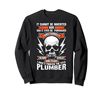 Amazon Com Funny Plumber Gift Great Union Meme Sweatshirt Clothing