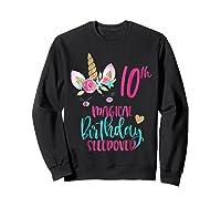Unicorn 10th Magical Birthday Sleepover Party Girl Shirts Sweatshirt Black