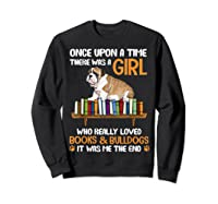 There Was A Girl Loved Book And Bulldogs Tshirt Gifts Sweatshirt Black
