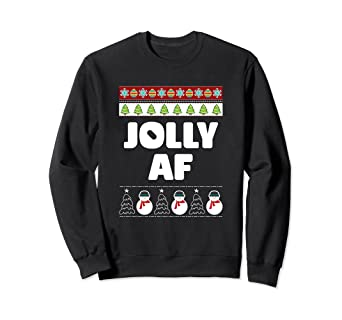 Amazoncom Jolly Af Ugly Christmas Sweater Idea Funny Snowman