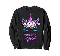 Cute Rainbow Unicorn Squad Unicorn For Party Shirts Sweatshirt Black