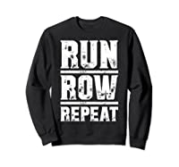 Run Row Repeat Ness Gym Workout Gift Shirts Sweatshirt Black