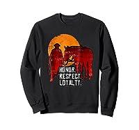 Red Horse Sunset T Shirt Honor Respect Loyalty Cowboy Sweatshirt Black