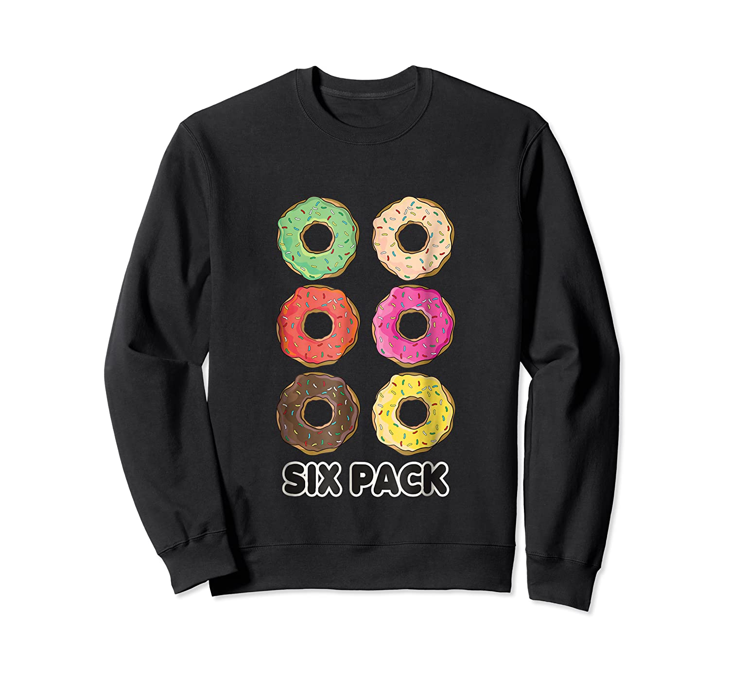 Funny Donut Six Pack Muscle T Shirt Crewneck Sweater