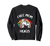 Free Mom Hugs Rainbow Gray Pride Lgbt Funny Tank Top Shirts Sweatshirt Black