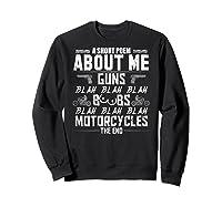 A Short Poem About Me Gun Motorcycles The End Shirts Sweatshirt Black