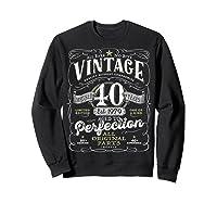 Vintage 40th Birthday Shirt, 1979, Aged To Perfection Sweatshirt Black