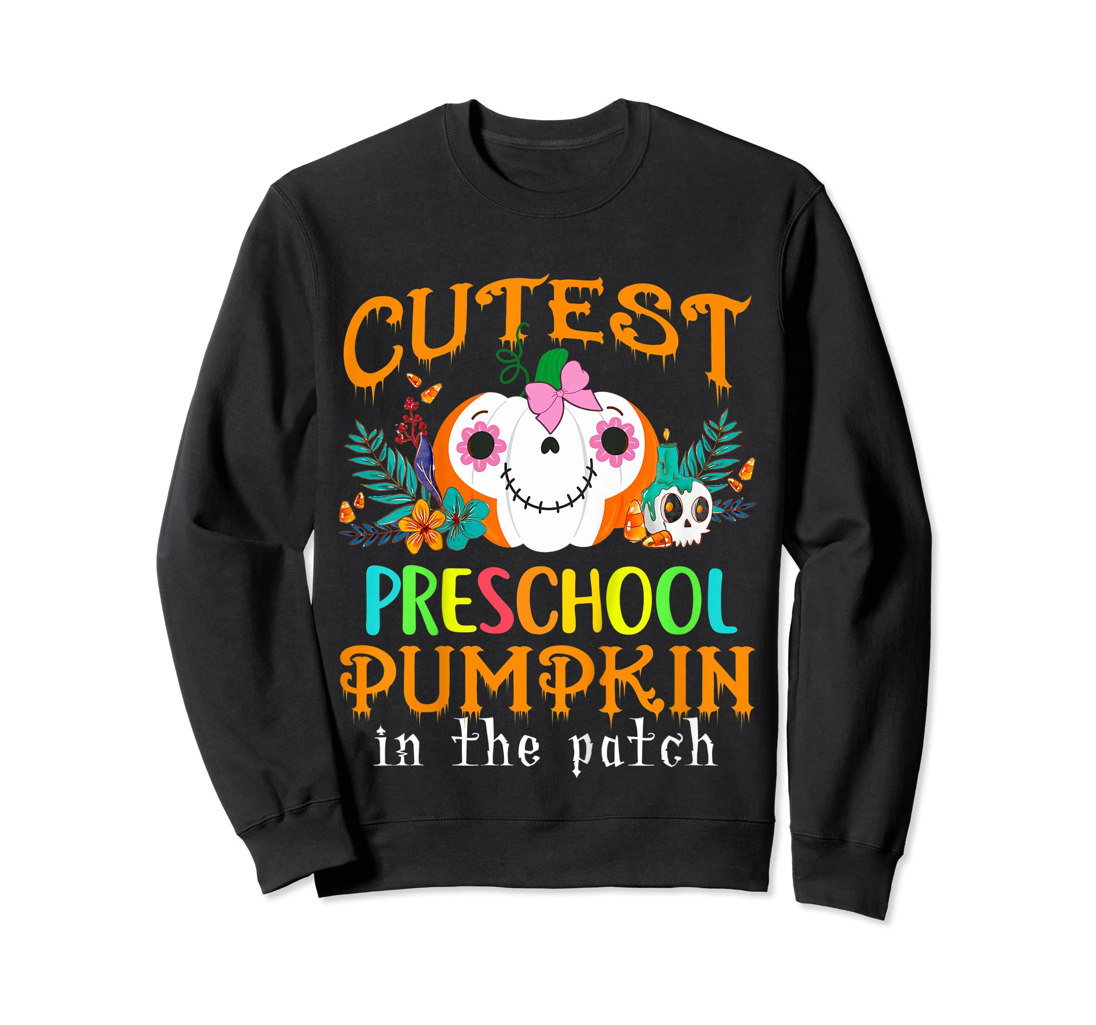 Kids Cutest Preschool Pumpkin In The Patch Halloween Costume Girl T-Shirt-Sweatshirt-Black