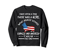 Once Upon A Time Corgi America 4th Of July T Shirt Gifts Sweatshirt Black