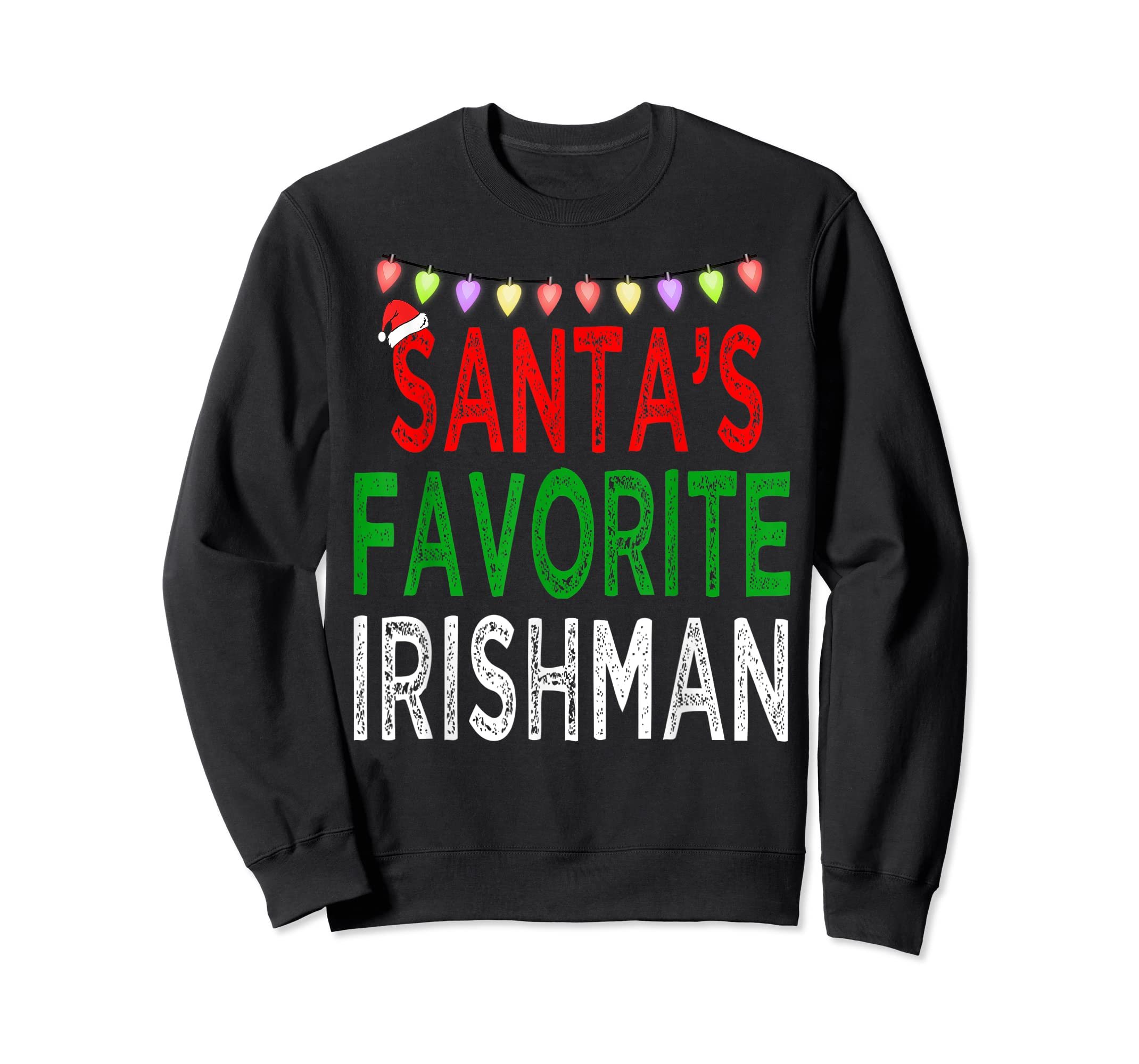 Santa's Favorite Irishman Christmas Xmas Lights Hat Gift T-Shirt-Sweatshirt-Black