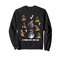 I Need My Space T-shirt Dinosaur T-rex Eat Planet Pizza Sweatshirt Black