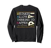 Mistakes Allow Thinking To Happen Math Shirts Sweatshirt Black