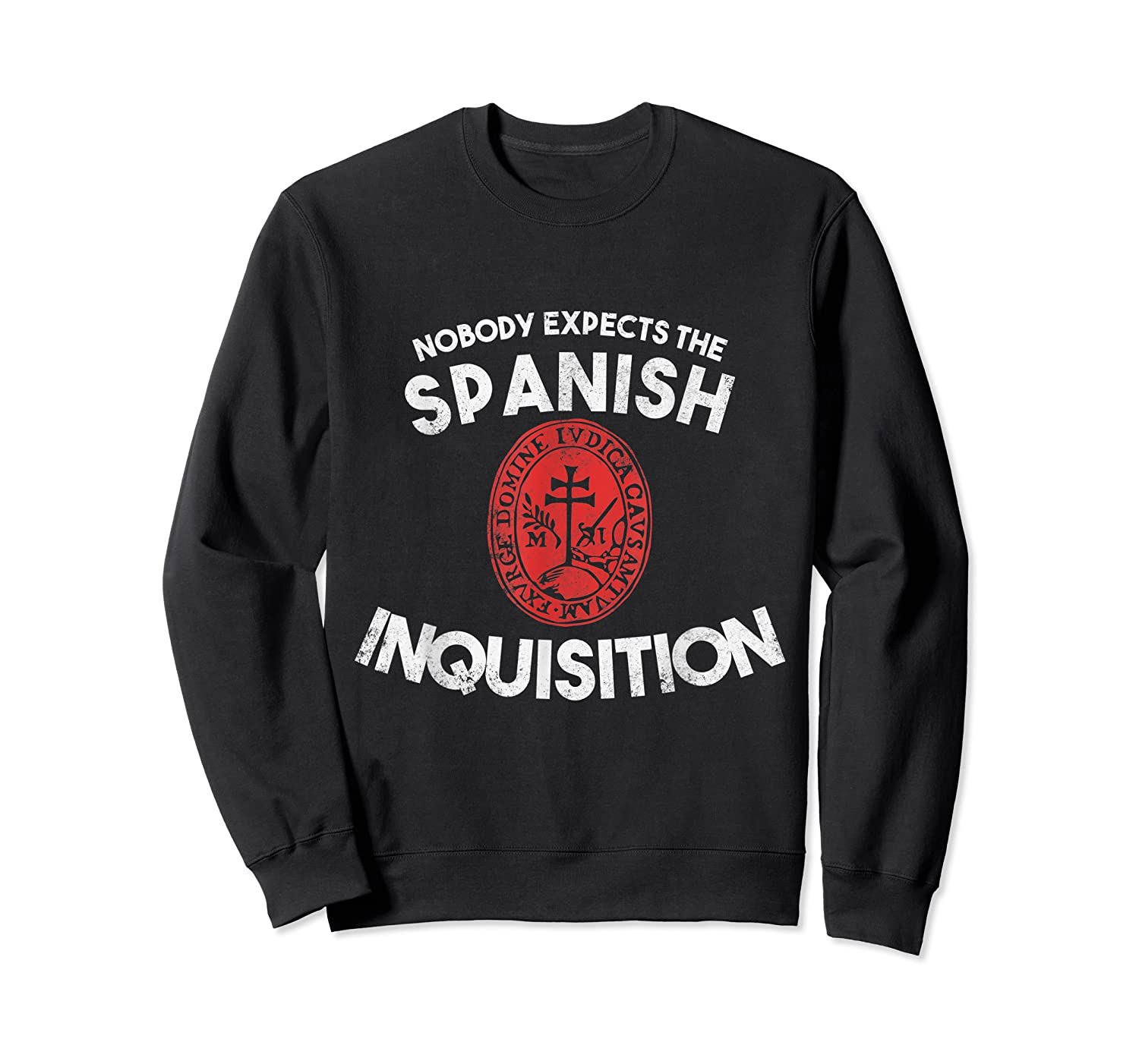 Nobody Expects The Spanish Inquisition T-shirt Funny Crewneck Sweater