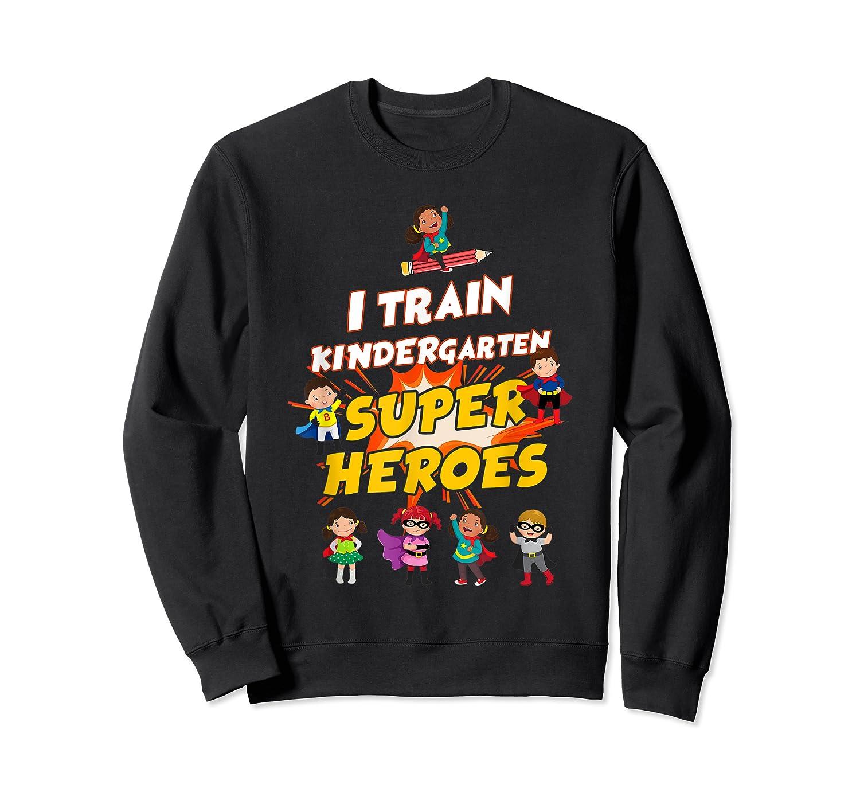 Train Kindergarten Super Heroes Gift For Tea Shirts Crewneck Sweater