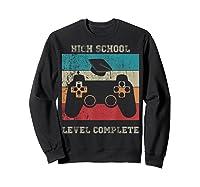 High School Graduation Shirt Level Complete Video Gamer Gift Sweatshirt Black