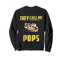 Lsu Tigers They Call Me Pops T-shirt - Apparel Sweatshirt Black