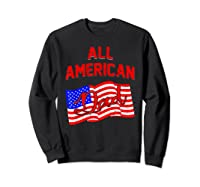 All American Dad 4th Of July Independence Day Shirts Sweatshirt Black