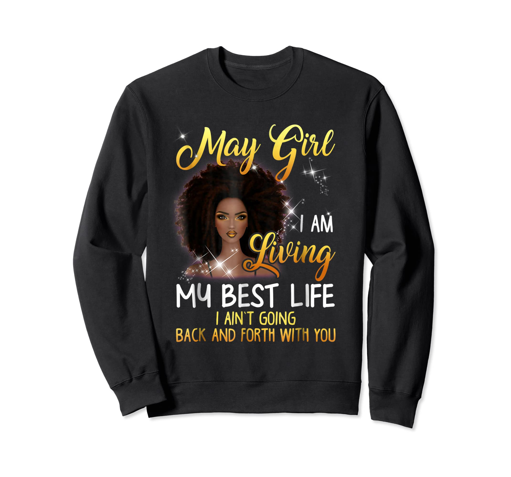 May Girl I'm Living My Best Life T-shirt-Sweatshirt-Black