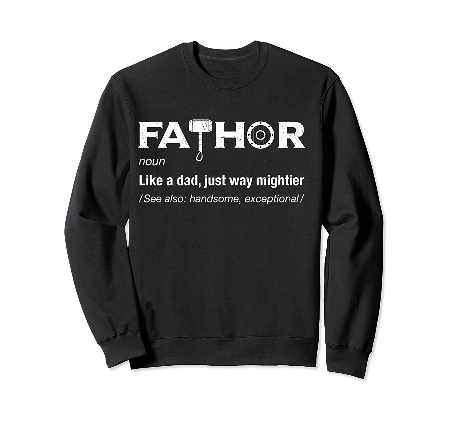 Fathor Gifts For Dad Funny Cool Pun Vintage Graphic T-shirt Crewneck Sweater
