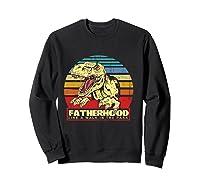 Fatherhood Like A Walk In The Park Father's Day Gif Shirts Sweatshirt Black