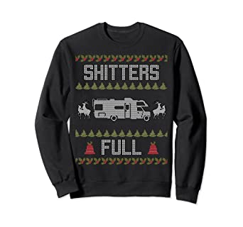 1ab5224548a Amazon.com  Shitters Full Funny Ugly Christmas RV Camper Sweater ...