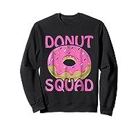 Pink Donut Squad Birthday Shirts Sweatshirt Black