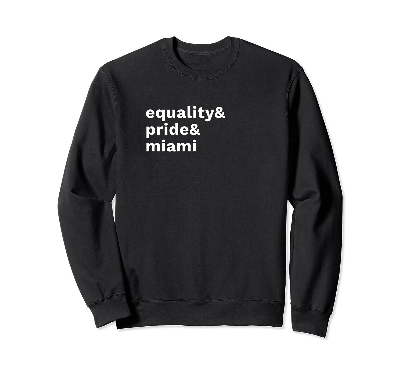 Equality Pride Miami Gay Pride Festival Pride Month Shirts