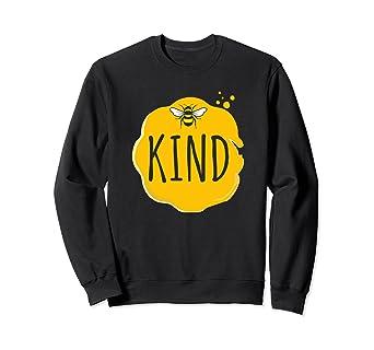3b3810c57 Amazon.com: Bee kind sweet as honey sweatshirt inspirational saying ...