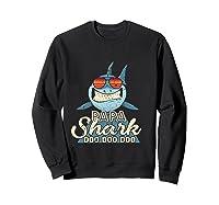 Papa Shark Doo Doo Funny Gift Dads Boss Man Shirts Sweatshirt Black