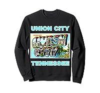 Lotta Shirts Union City Tennessee Postcard Greeting T Shirt Sweatshirt Black