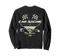 Car Racing Fanatic 500 Miles T Shirt Car Lover Gift Sweatshirt Black