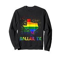 Dallas Texas Lgbt Pride Shirt Sweatshirt Black