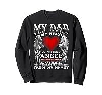 My Dad, My Hero, My Guardian Angel Father's Day Shirts Sweatshirt Black