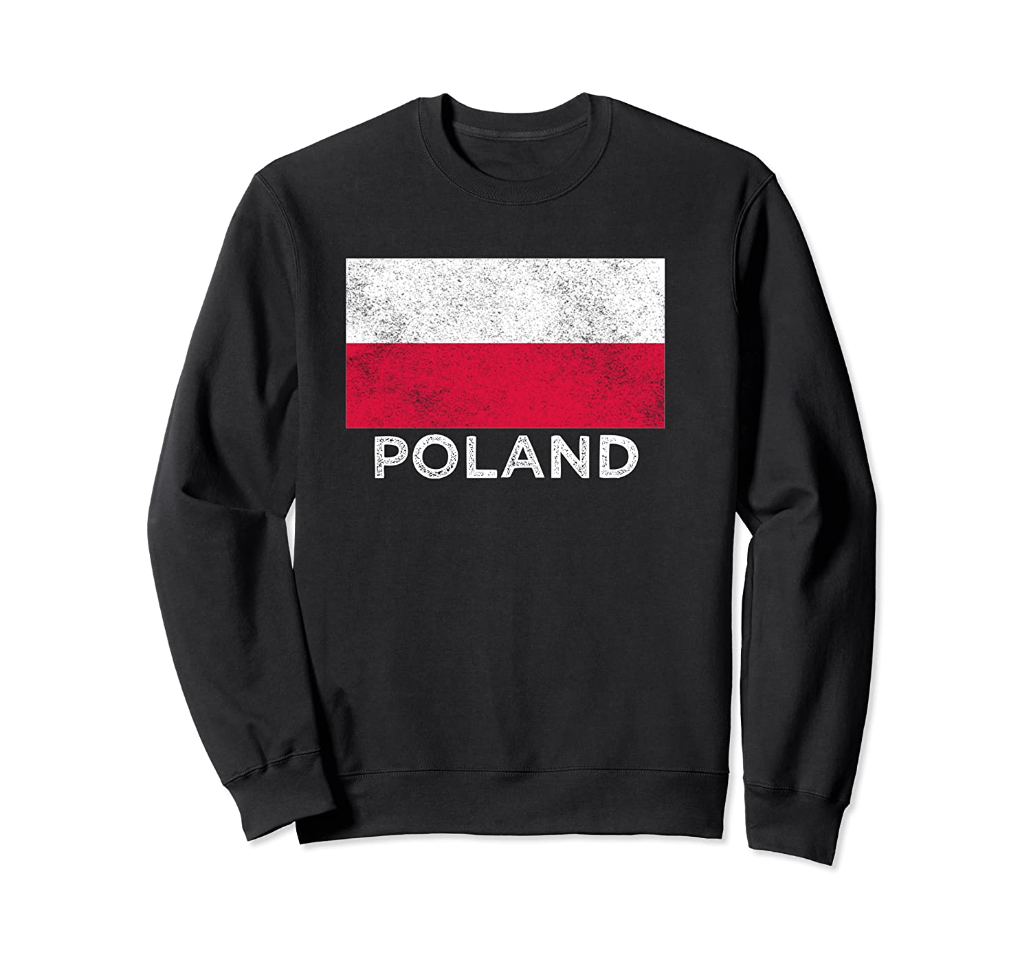 Poland National Flag - Distressed For & Shirts Crewneck Sweater