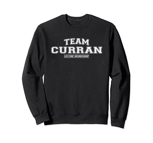 Team Curran   Proud Family Surname, Last Name Gift Sweatshirt