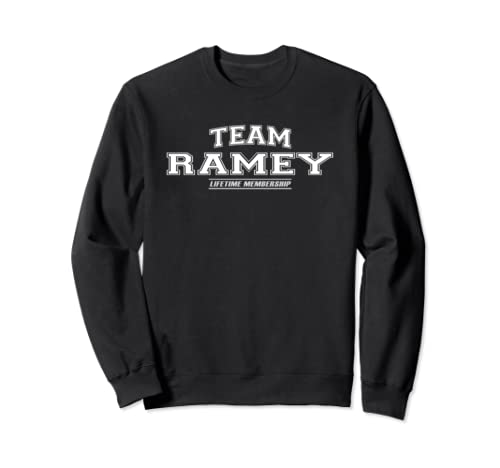 Team Ramey | Proud Family Surname, Last Name Gift Sweatshirt