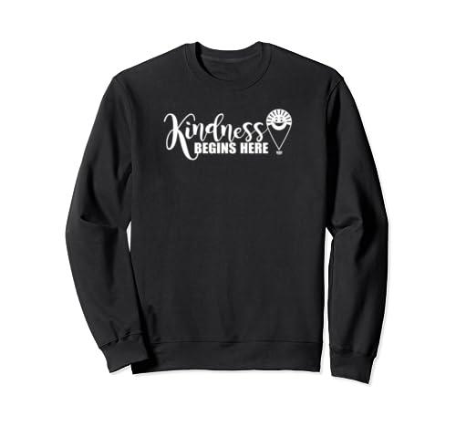 Kindness Begins Here W Sweatshirt