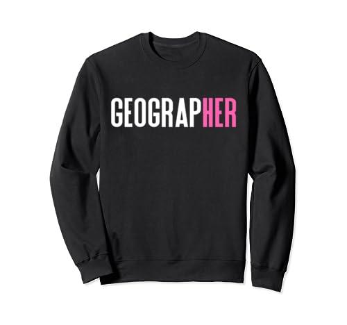 Geographer For Women In Geography Sweatshirt