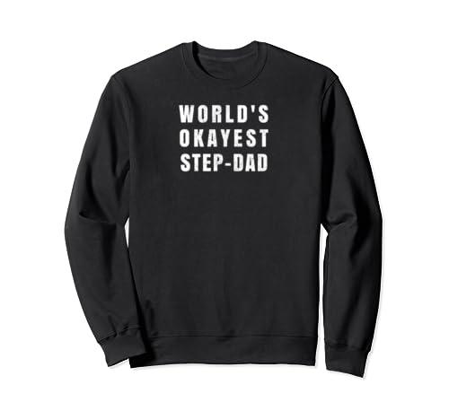 World's Okayest Step Dad Vintage Distress  Sweatshirt