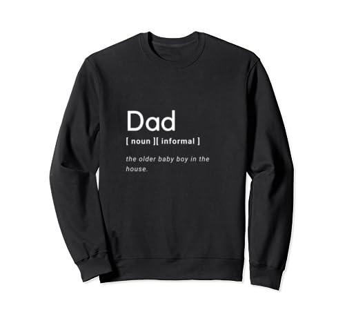 Dad Informal Definition Father's Day Funny Humor  Sweatshirt