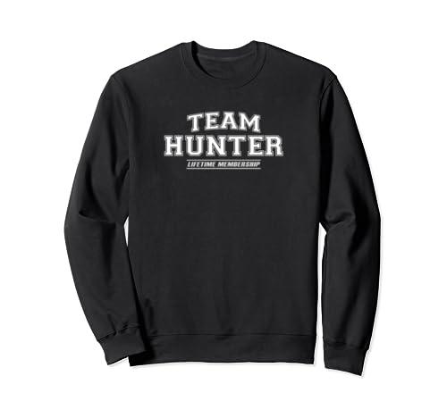 Team Hunter   Proud Family Surname, Last Name Gift Sweatshirt