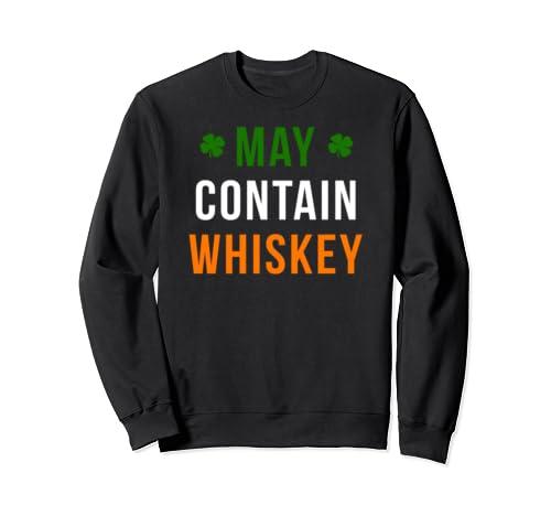 St Patricks Day Shirt May Contain Whiskey Irish Tshirt Sweatshirt