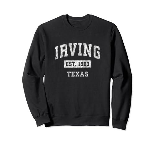 Irving Texas Tx Vintage Established Sports Design Sweatshirt
