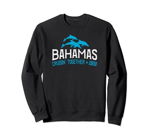 Bahamas Cruisin' Together 2020 Sweatshirt